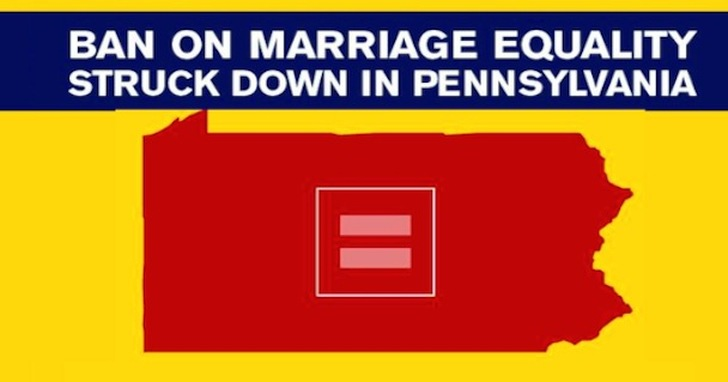 Ban on Marriage Equality Struck Down In Pennsylvania