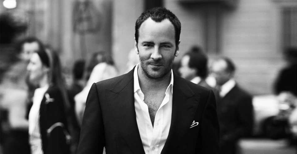 Mr. Tom Ford, the man of my dreams.